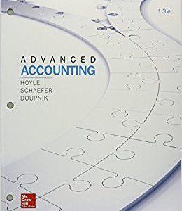 Advanced Accounting, 13e Joe B. Hoyle, Thomas F. Schaefer Timothy S. Doupnik Instructor and Solutions Manuals