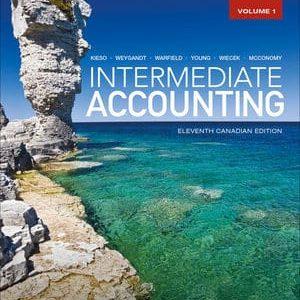 Intermediate Accounting, Volume 1+2, 11th Canadian Edition Kieso, Weygandt, Warfield, Young, Wiecek, McConomy