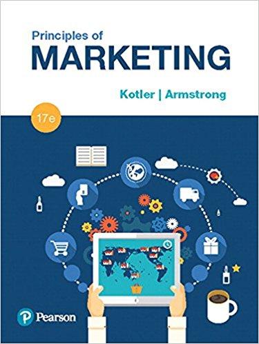 Principles of Marketing, 17E Philip T. Kotler, Gary Armstrong, test bank