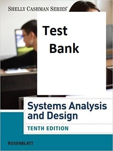 Systems Analysis And Design 10th Edition Harry J Rosenblatt Test Bank