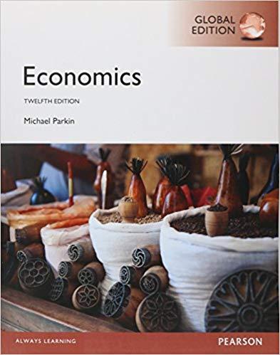 Economics Global Edition 12E Michael Parkin Instructor S Solution Manual