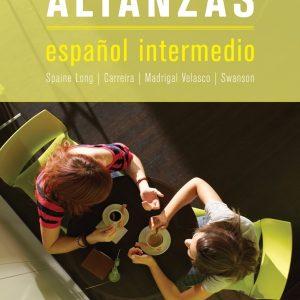 Alianzas, 2nd Edition Sheri Spaine Long, María Carreira, Sylvia Madrigal Velasco, Kristin Swanson Test Bank
