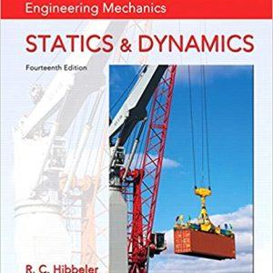 Engineering Mechanics Statics & Dynamics 14E Russell C. Hibbeler Solution Manual