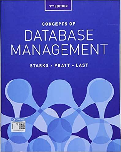 Concepts of Database Management, 9th Edition Joy L. Starks, Philip J. Pratt, Mary Z. Last Test Bank