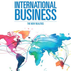International Business The New Realities 5th Edition S. Tamer Cavusgil, Gary Knight, John Riesenberger, Test Bank