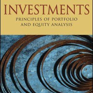 Investments Principles of Portfolio and Equity Analysis McMillan, Pinto, Pirie, Van de Venter, Kochard Solution manual