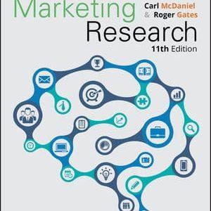 Marketing Research, 11th Edition McDaniel, Gates Test Bank
