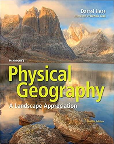 McKnight's Physical Geography A Landscape Appreciation 12E Darrel Hess, Dennis G. Tasa, In structor Solution Manual