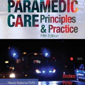 Paramedic Care Principles & Practice, Vols. 1-5, 5E Bryan E. Bledsoe, Test Bank