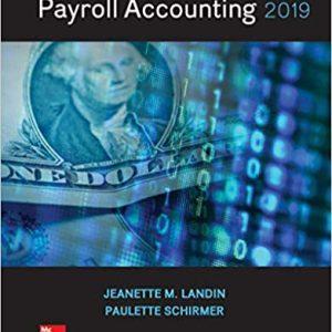 Payroll Accounting 2019, 5e Jeanette M. Landin, Paulette Schirmer, Test Bank