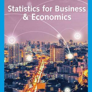 Statistics for Business & Economics, 14th Edition David R. Anderson, Dennis J. Sweeney, Thomas A. Williams, Jeffrey D. Camm, James J. Cochran, Michael J. Fry, Jeffrey W. Ohlmann Test Bank