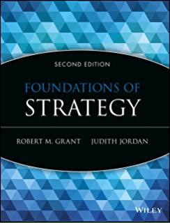 Foundations of Strategy, 2nd Edition Grant, Jordan IM