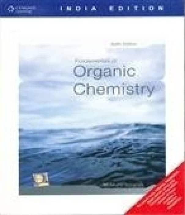 Fundamentals of Organic Chemistry, 6th Edition John E. McMurry, Eric E. Simanek Test Bank