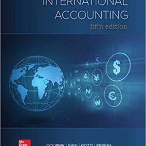 International Accounting, 5e Timothy Doupnik, Hector Perera, Instructor's Solution Manual