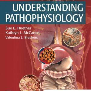 Understanding Pathophysiology 7th Edition Sue E. Huether , Kathryn L. McCance 2019 Test Bank