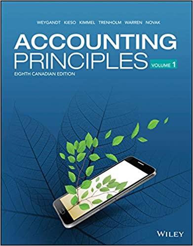 Accounting Principles, Volume 1+2, 8th Canadian EditionWeygandt, Kieso, Kimmel, Trenholm, Warren, Novak Instructor Solution Manual