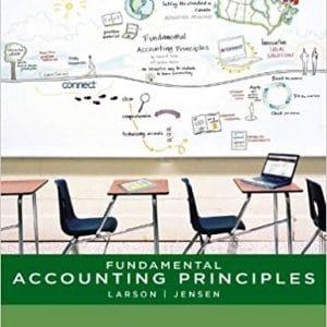 Fundamental Accounting Principles Volume 1, 14ce Canadian Kermit Larson, Tilly Jensen, Solution Manual
