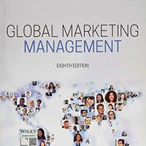 Global Marketing Management, 8th Edition Kotabe 2019 Test Bank