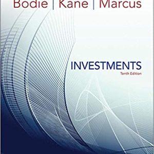 Investments, 12e Zvi Bodie, Alex Kane, Alan J. Marcus, 2020 Test Bank