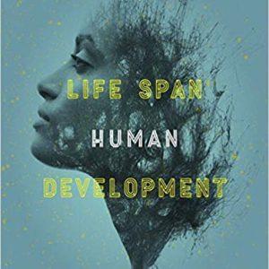 Life Span Human Development, 3rd Edition Carol K. Sigelman, Linda De George, Kimberley Cunial, Elizabeth A. Rider ISBN-10 0170415910 ISBN-13 9780170415910 © 2019 Test Bank