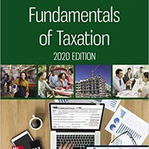 Fundamentals of Taxation 2020 Edition 13th Edition Cruz , Deschamps , Niswander , Prendergast, Schisler Test Bank UPDATED