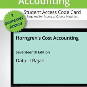 Horngrens Cost Accounting, 17th Edition Srikant M. Datar, Madhav V. Rajan, 2021 Test Bank
