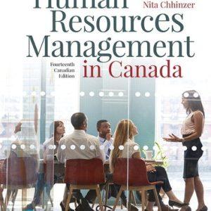 Human Resources Management in Canada, Fourteenth Canadian 14E Gary Dessler, Nita Chhinzer, Test Bank