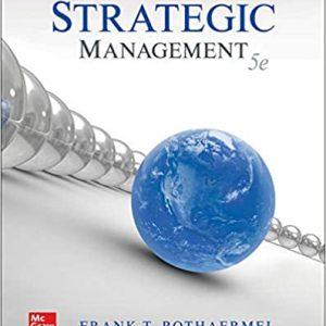 Strategic Management 5th Edition By Frank Rothaermel 2020 Test Bank