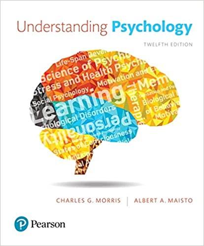 Understanding Psychology 12th Edition Charles G. Morris Test Bank