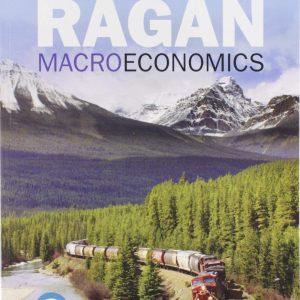 Macroeconomics, Sixteenth Canadian Edition 16E Christopher T.S. Ragan , Christopher Ragan Test Bank